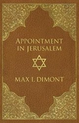 Appointment in Jerusalem | Max I Dimont |