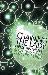 Chaining the Lady | Piers Anthony |