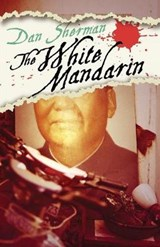 The White Mandarin | Dan Sherman |