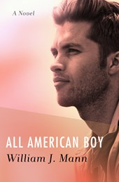 All American Boy | William J. Mann |