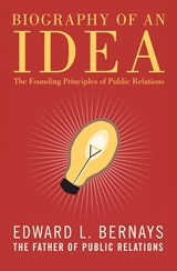 Biography of an Idea | Edward L. Bernays |