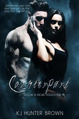 Counterpart (Succubi & Incubi Assn., #1) | K.J. Hunter-Brown |