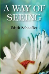 A Way of Seeing | Edith Schaeffer |