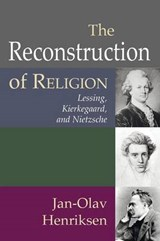 The Reconstruction of Religion | Jan-Olav Henriksen |