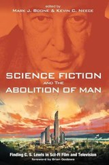 Science Fiction and the Abolition of Man | Mark J. Boone |