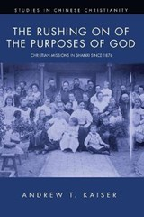The Rushing on of the Purposes of God | Andrew T. Kaiser |