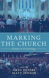 Marking the Church | Greg Peters |