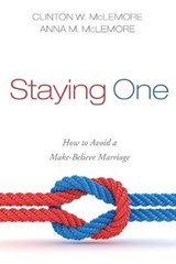 Staying One | Clinton W. McLemore |
