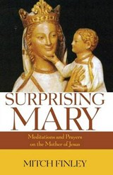 Surprising Mary | Mitch Finley |