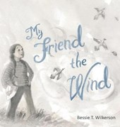 My Friend the Wind