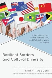 Resilient Borders and Cultural Diversity | Koichi Iwabuchi |