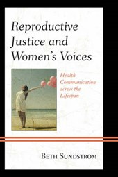 Reproductive Justice and Women S Voices