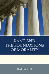 Kant and the Foundations of Morality