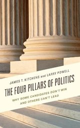 The Four Pillars of Politics | Kitchens, James T. ; Powell, Larry |