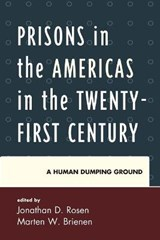 Prisons in the Americas in the Twenty-First Century | Jonathan D Rosen |