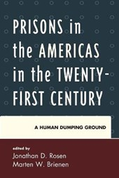 Prisons in the Americas in the Twenty-First Century