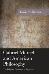 Gabriel Marcel and American Philosophy