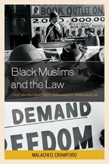Black Muslims and the Law | Malachi D. Crawford |
