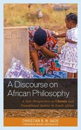 A Discourse on African Philosophy | Christian B. N. Gade |