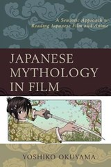 Japanese Mythology in Film | Yoshiko Okuyama |