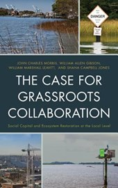 The Case for Grassroots Collaboration