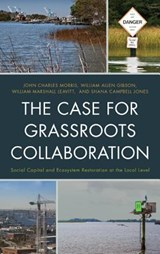 The Case for Grassroots Collaboration | John Charles Morris |
