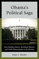 Obama's Political Saga | Mary L. Rucker |