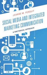 Social Media and Integrated Marketing Communication | Jeanne M. Persuit |