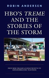 HBO's Treme and the Stories of the Storm | Robin Andersen |