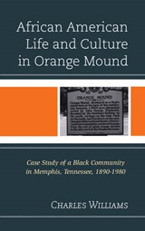 African American Life and Culture in Orange Mound | Charles Williams |