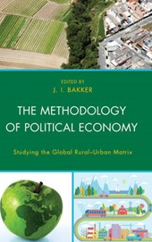 The Methodology of Political Economy | J. I. Bakker |