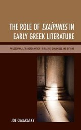 The Role of Exaíphnes in Early Greek Literature | Joe Cimakasky |