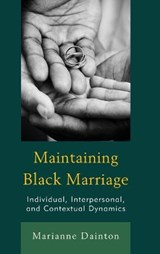Maintaining Black Marriage | Marianne Dainton |