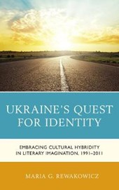Ukraine's Quest for Identity