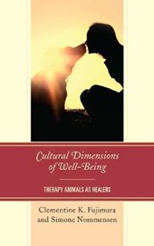 Cultural Dimensions of Well-Being | Fujimura, Clementine K. ; Nommensen, Simone |