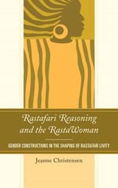Rastafari Reasoning and the RastaWoman