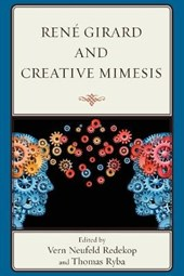 Rene Girard and Creative Mimesis