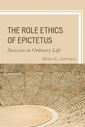 The Role Ethics of Epictetus