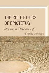 The Role Ethics of Epictetus | Brian E. Johnson |