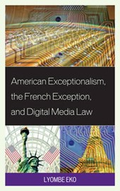 American Exceptionalism, the French Exception, and Digital M