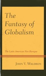 The Fantasy of Globalism | John V. Waldron |