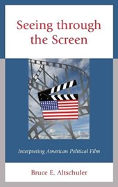 Seeing Through the Screen | Bruce E. Altschuler |