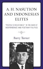 A. H. Nasution and Indonesia's Elites