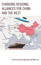 Changing Regional Alliances for China and the West