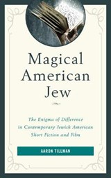 Magical American Jew | Aaron Tillman |