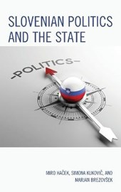 Slovenian Politics and the State