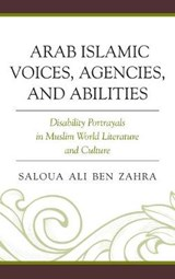 Arab Islamic Voices, Agencies, and Abilities | Saloua Ali Ben Zahra |