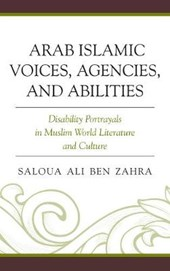 Arab Islamic Voices, Agencies, and Abilities