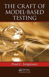 The Craft of Model-Based Testing | Paul Jorgensen |