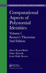 Computational Aspects of Polynomial Identities | Kanel-Belov, Alexei ; Karasik, Yakov ; Rowen, Louis Halle |